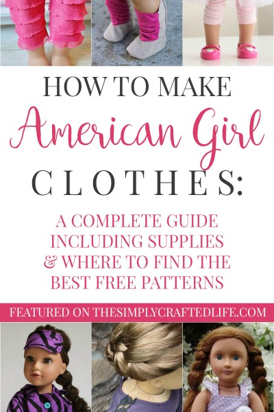 "How to Make American Girl Doll Clothes - a complete guide to free American Girl patterns to make your own clothes for 18"" dolls."