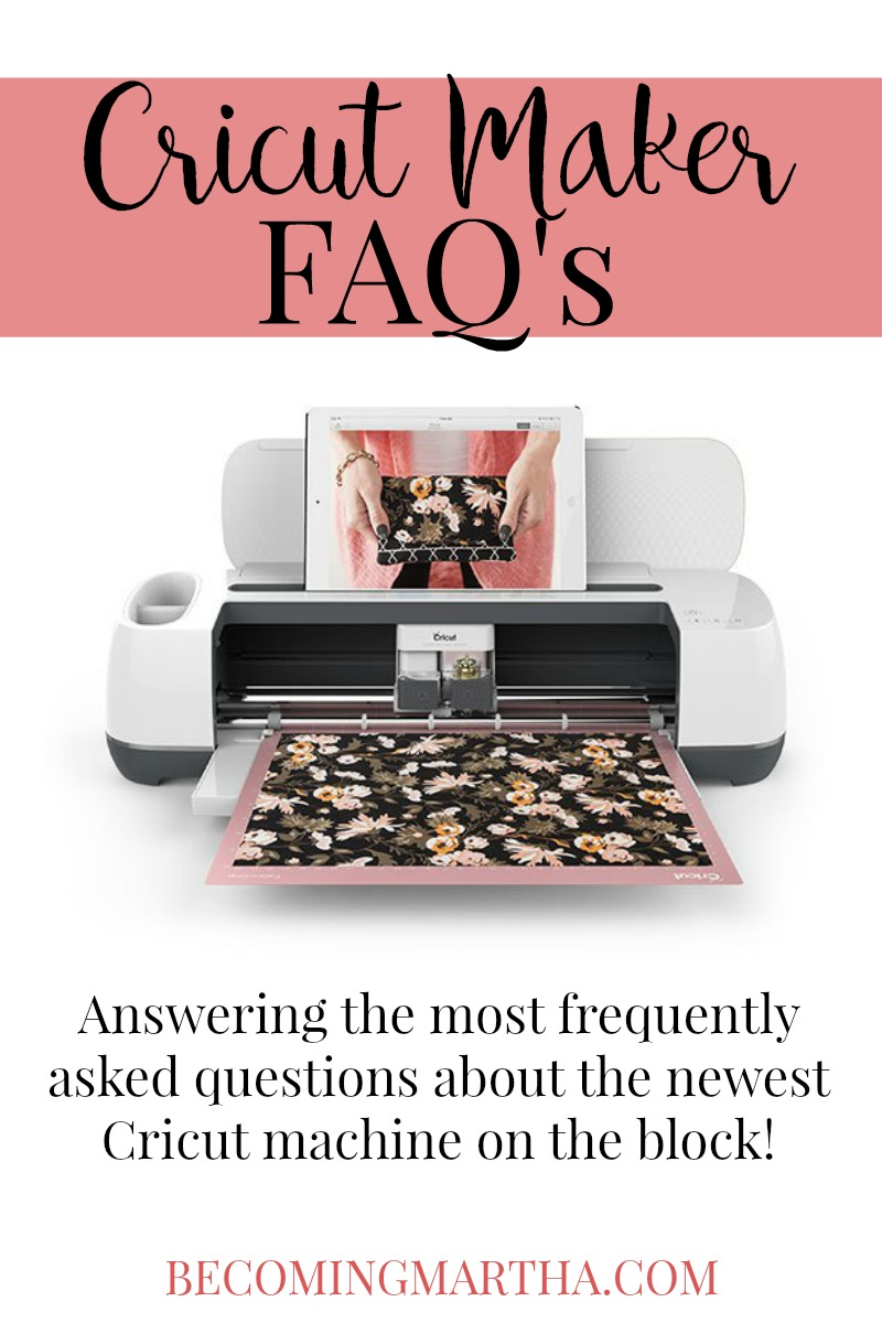 Cricut Maker FAQs: Answering the 10 most frequently asked