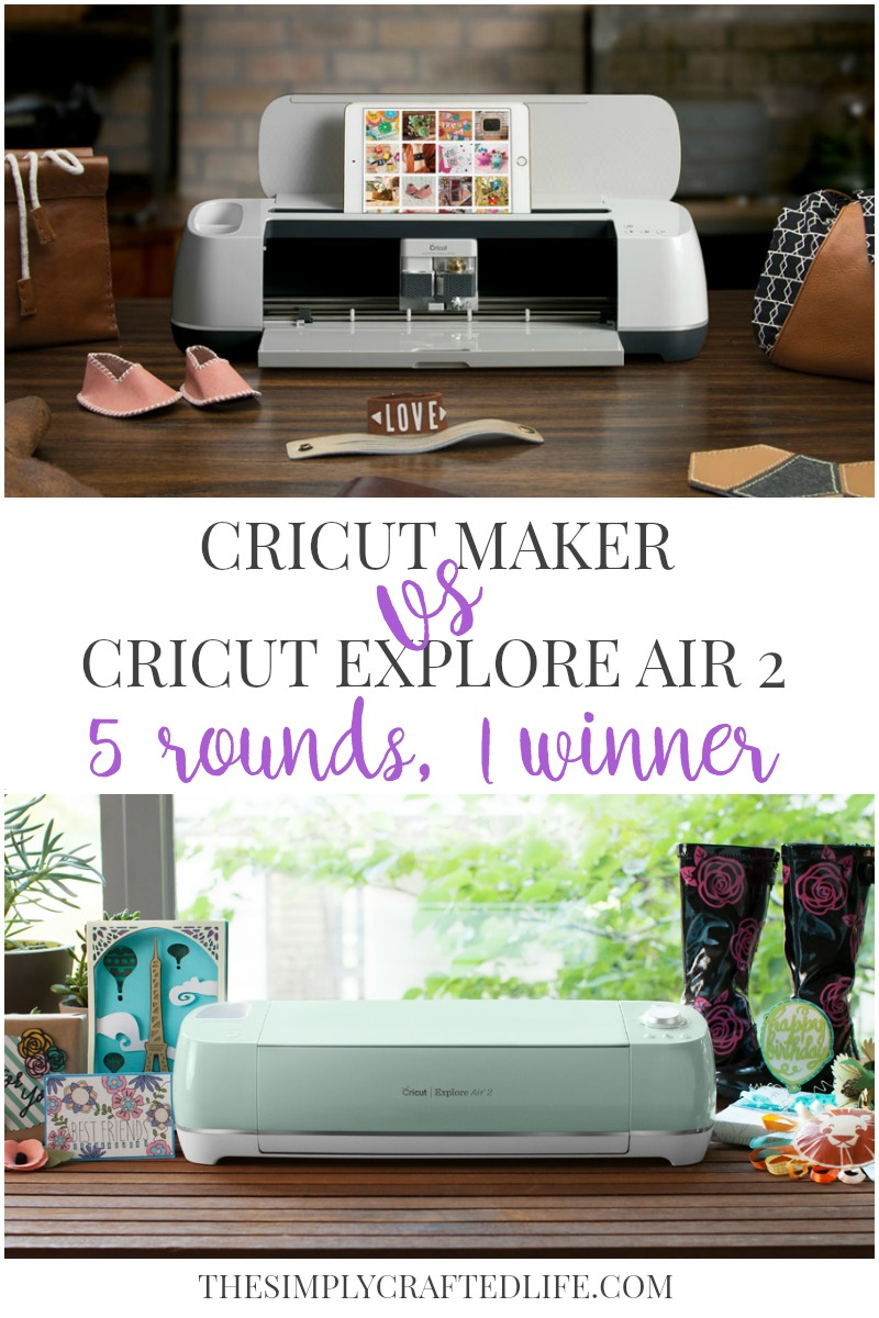 Cricut Maker vs Cricut Explore Air 2 - Which Machine Should