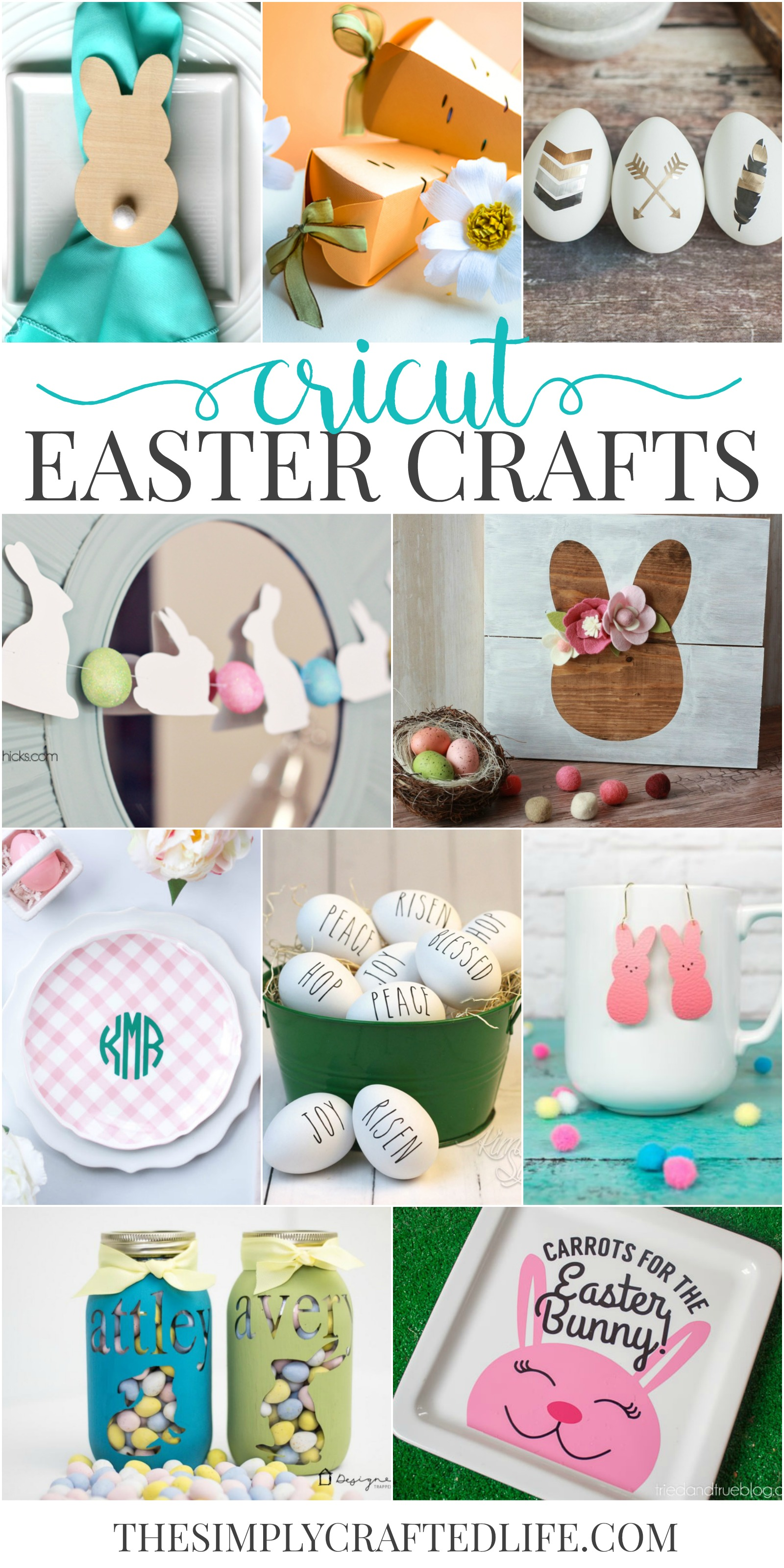 Cricut Easter Crafts To Make Yourself The Simply Crafted Life