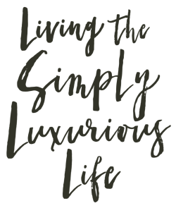 Living The Simply Luxurious Life - Book Title
