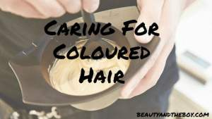 Caring For Coloured Hair