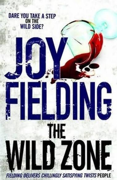 Joy Fielding The Wild Zone