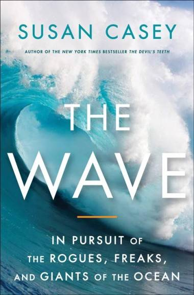 Cover image The Wave by Susan Casey