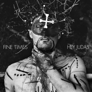 Fine Times Hey Judas music video