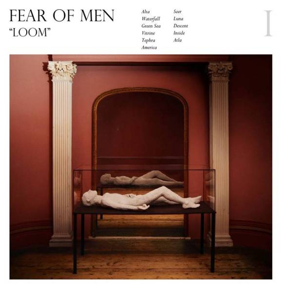 Fear of Men Loom album art