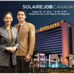 Solaire Resorts and Casino NEEDS YOU!