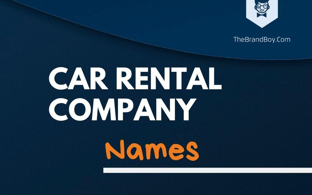 368+ Best Car Rental Business Names & Ideas