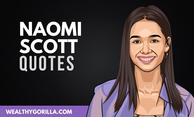 20 Inspirational Naomi Scott Quotes