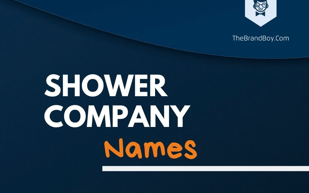 379+ Best Shower Business Names Ideas