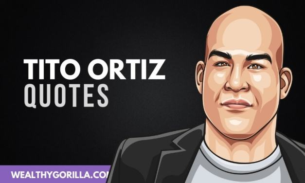 50 Inspirational Tito Ortiz Quotes (2020)