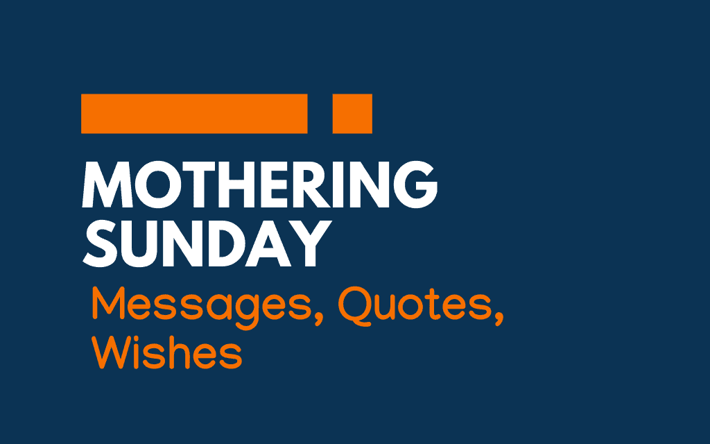 Mothering Sunday: 58+ Messages, Greetings, and Quotes