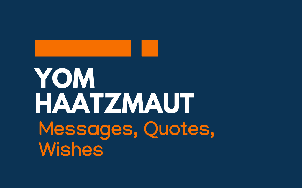 Yom Haatzmaut: 56+ Messages, Quotes, and Greetings
