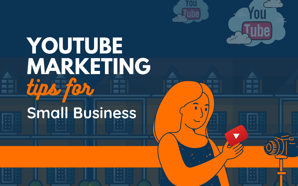 28 Effective YouTube Marketing Tips for Small Business
