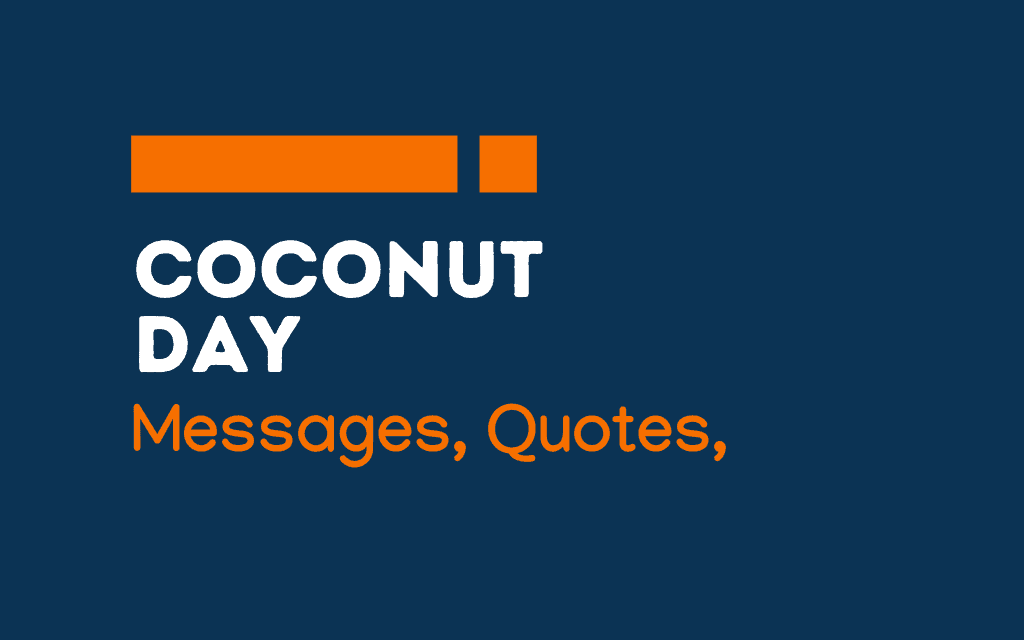 Coconut Day: 61+ Greetings, Messages, and Quotes