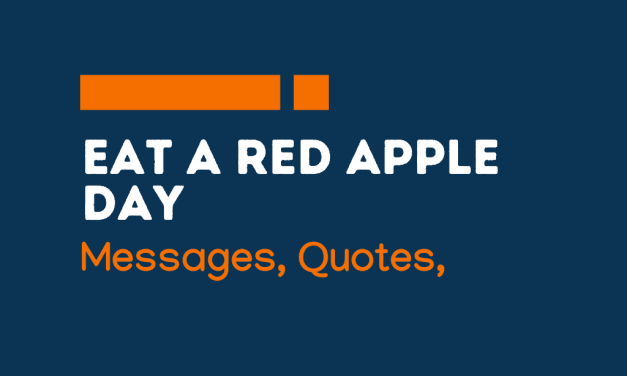 Eat A Red Apple Day: 68+ Greetings, Messages and quotes