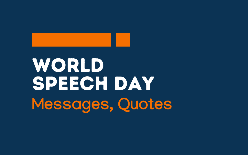World Speech Day: 74+ Greetings, Messages, and Quotes