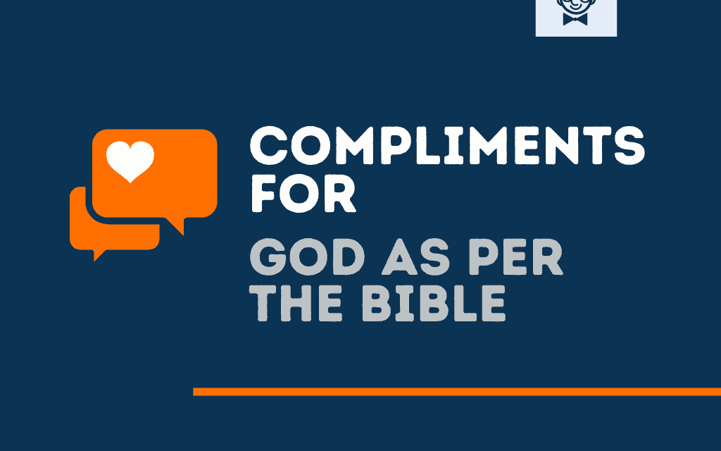 151+ Top Compliments for God as per the Bible
