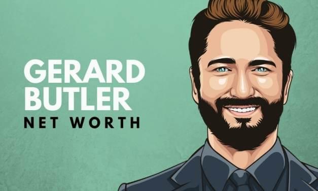 Gerard Butler's Net Worth (Updated 2021)