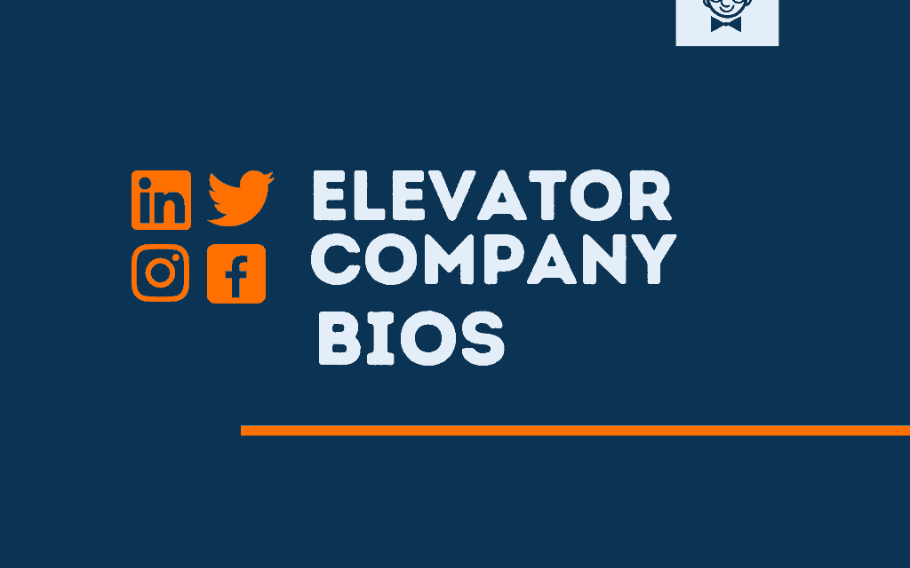 101+ Best Elevator Company bios for Social media