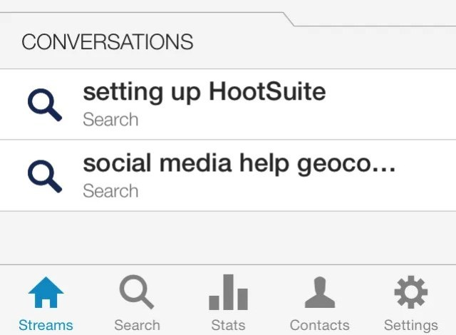 Set up a new Tab and Streams within the HootSuite app to listen on the go.