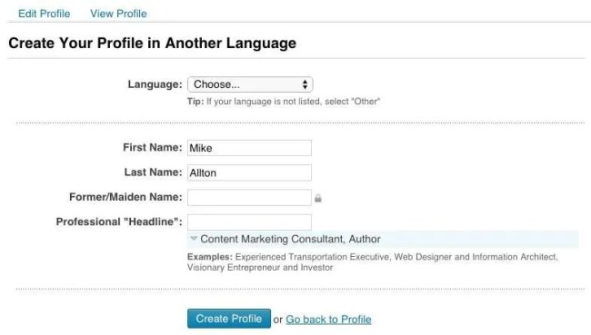Create your LinkedIn profile in another language.
