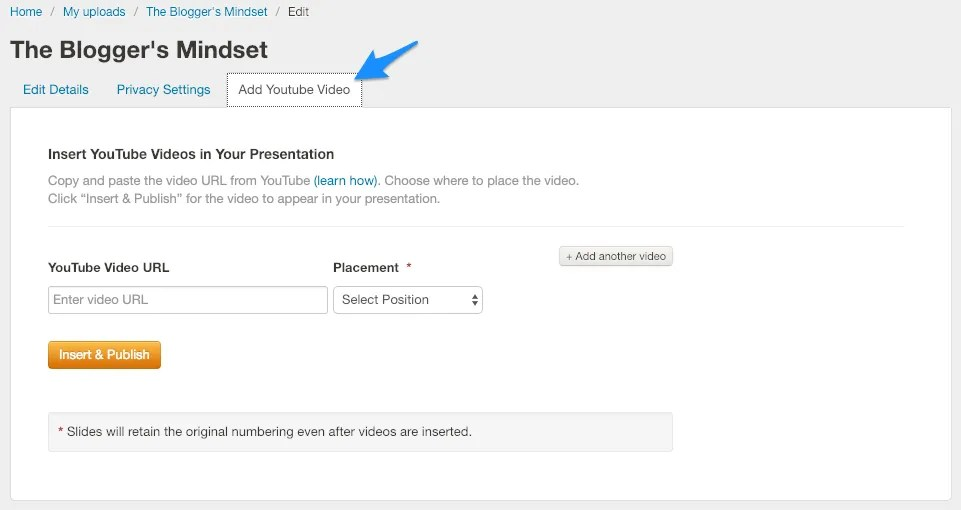 Edit your SlideShare Presentation to insert a YouTube video.