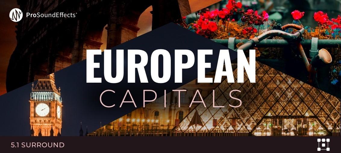 Pro Sound Effects - European Capitals – The Sound Architect