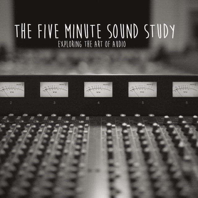 The Five Minute Sound Study