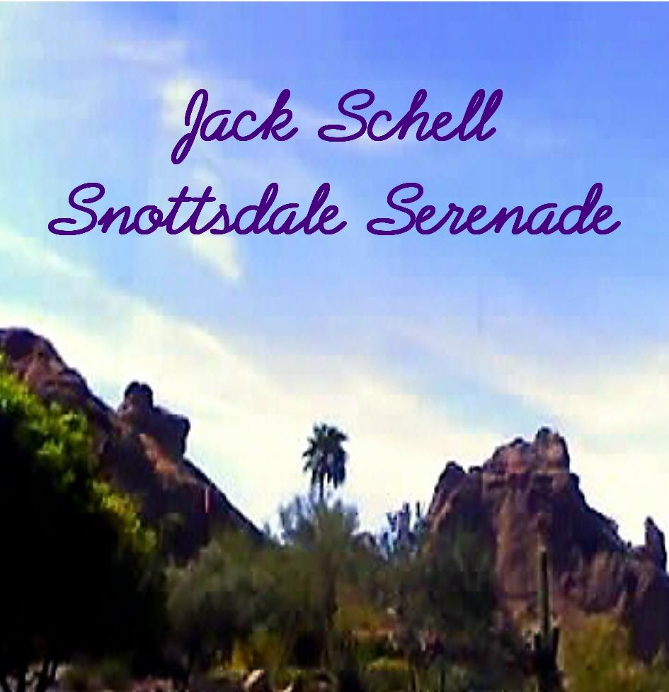 snottsdale-serenade-jack-schell-cd-cover1