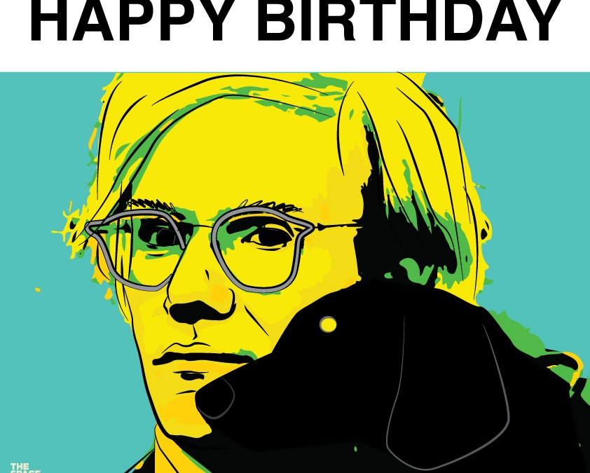 Happy Birthday Mr. Warhol