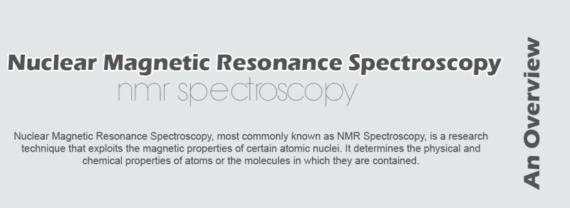 nuclear magnetic resonance spectroscopy essay Investigating protein-ligand interactions by solution nuclear magnetic resonance spectroscopy walter becker  search for more papers by this author krishna.