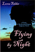 Flying by Night by Lorna Tedder