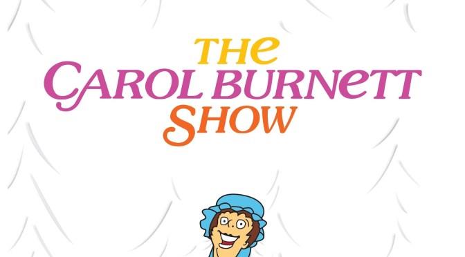 The Carol Burnett Show (Jan 24 – Feb 1)