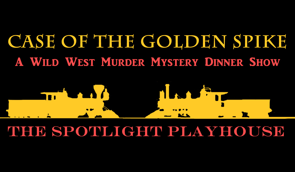 Case of the Golden Spike Mystery Dinner Show