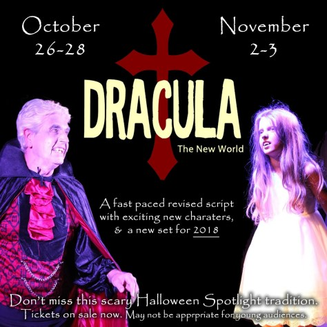 Dracula returns with a newly revised script and all new set for 2018
