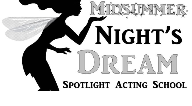 A Midsummer Night's Dream (June 7 – 16)