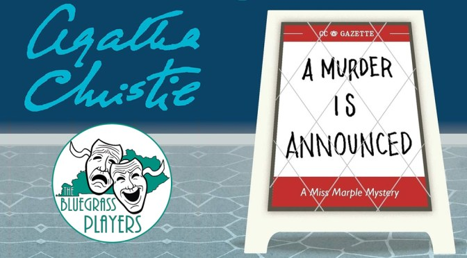 A Murder is Announced – Agatha Christie (May 22 – 30)