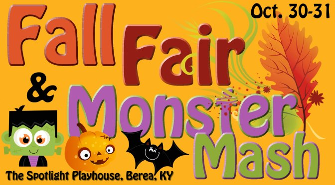 Spotlight Fall Fair and Monster Mash (Oct 30-31)