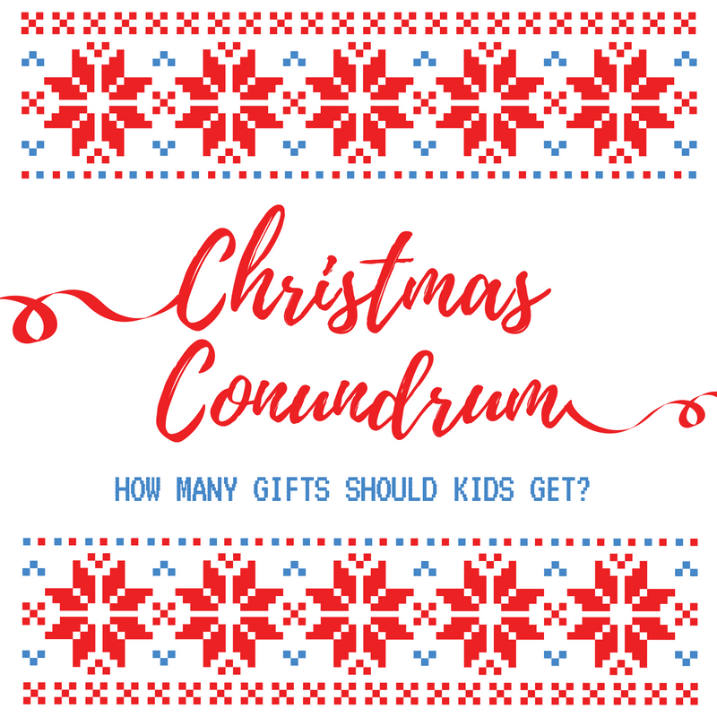 how many christmas gifts should kids get - How Many Gifts For Christmas