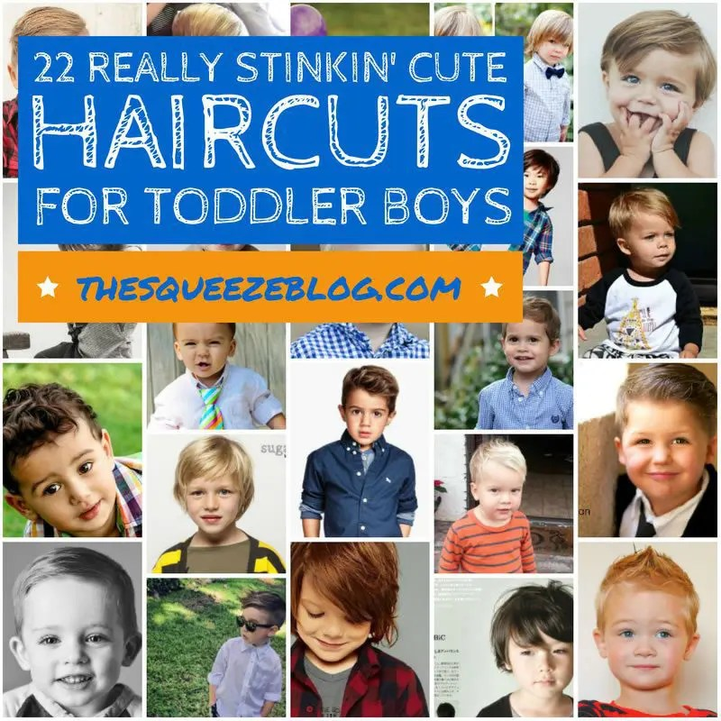 22 Really Stinkin Cute Haircuts For Toddler Boys The Squeeze