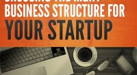 Right Business Structure For Your Startup