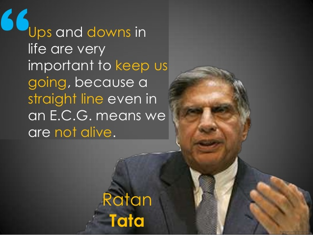 5 Quotes From Ratan Tata That Will Change Your Thoughts About Life The Startup Journal