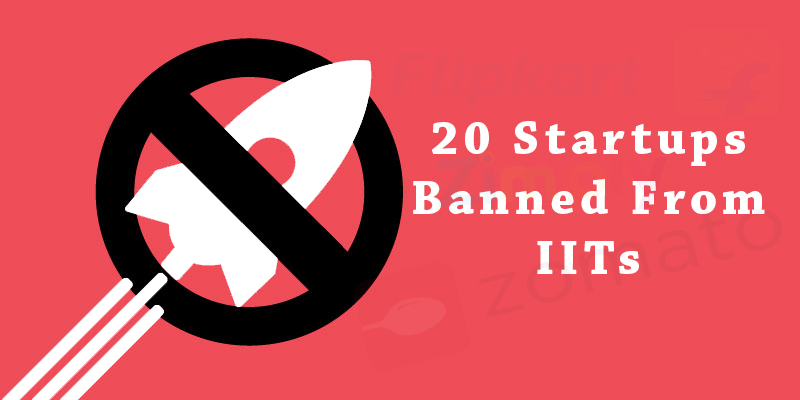 Startups Banned From IIT