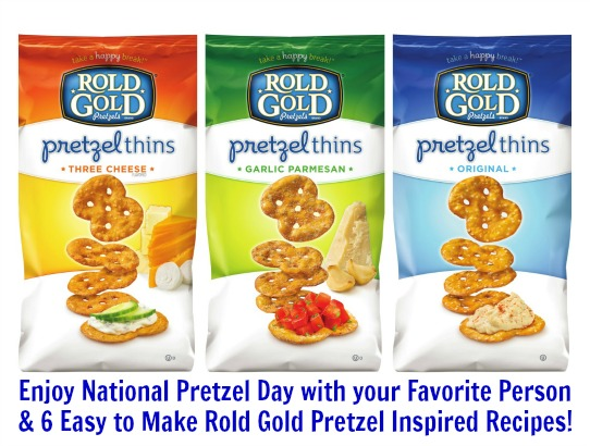 Enjoy National Pretzel Day with your Favorite Person and 6 Easy to Make Rold Gold Pretzel Inspired Recipes!