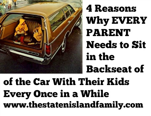 4 Reasons Why EVERY PARENT needs to Sit in the Backseat of the Car With Their Kids Every Once in a While