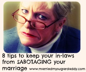 8 tips to keep your in-laws from SABOTAGING your marriage