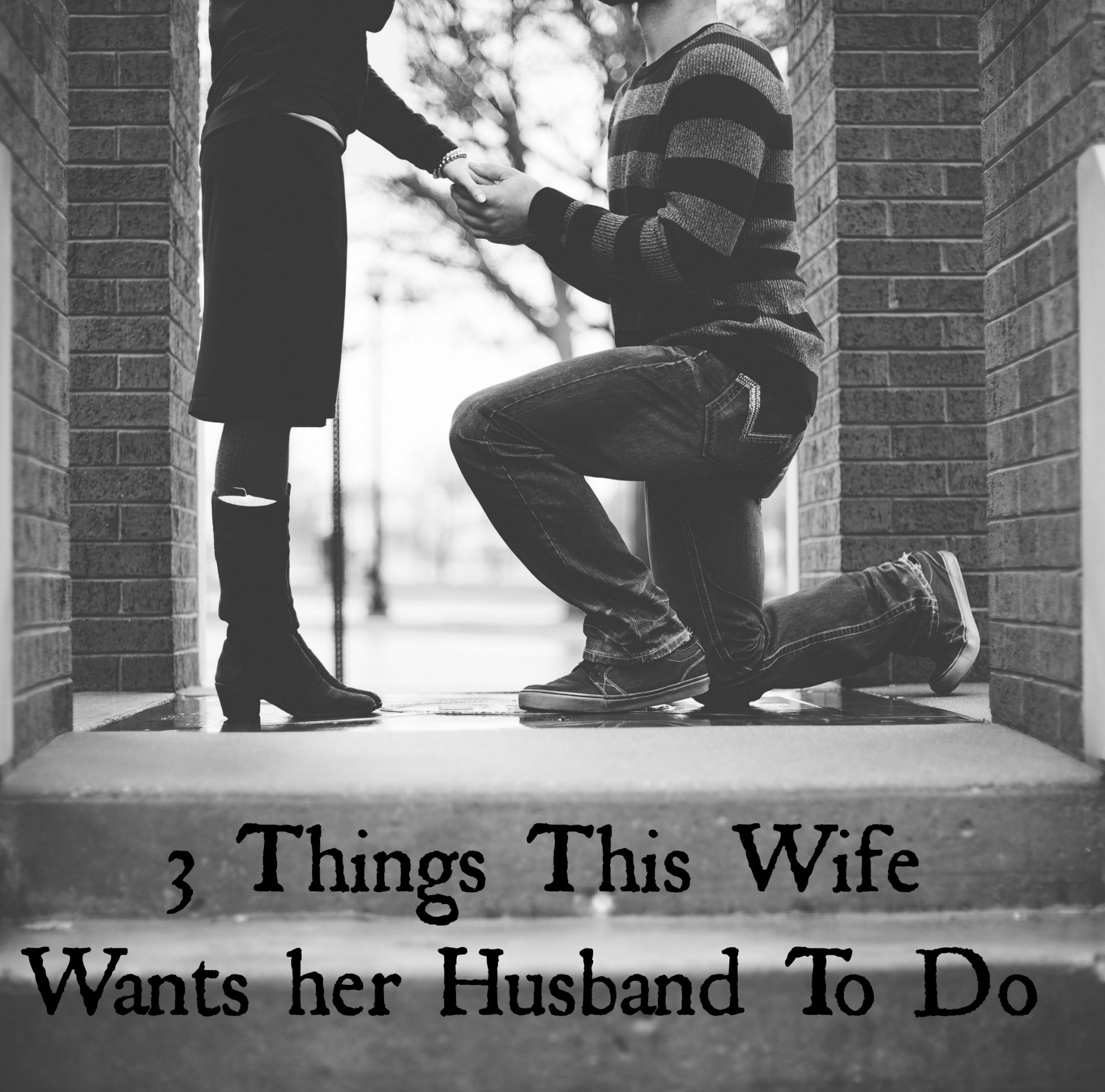 3 Things This Wife Wants her Husband To Do
