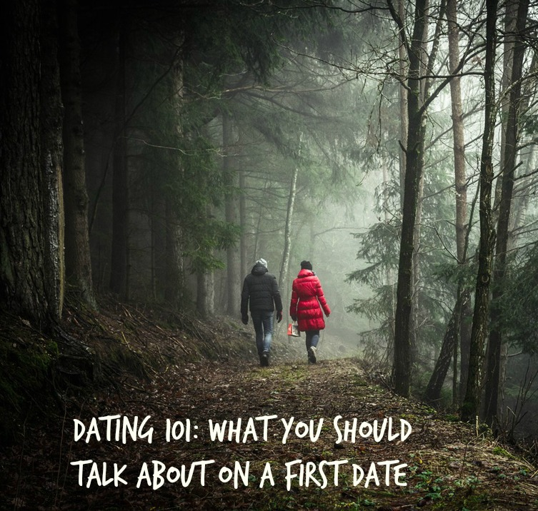 Dating 101: What you should talk about on a first date