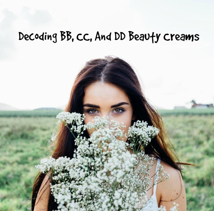 Decoding BB, CC, And DD Beauty Creams